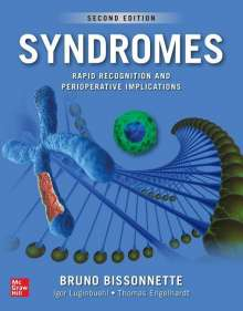 Bruno Bissonnette: Syndromes: Rapid Recognition and Perioperative Implications, 2nd edition, Buch