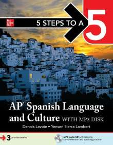 Dennis Lavoie: 5 Steps to a 5: AP Spanish Language and Culture 2020-2021 [With DVD ROM], Buch