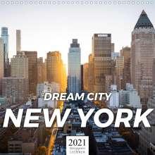 Benjamin Lederer: Dream City New York (Wall Calendar 2021 300 &times 300 mm Square), Kalender