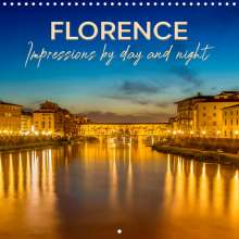 Melanie Viola: FLORENCE Impressions by day and night (Wall Calendar 2021 300 &times 300 mm Square), Kalender