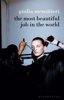 Giulia Mensitieri: The Most Beautiful Job in the World, Buch
