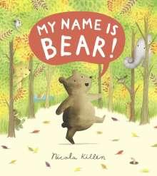 Nicola Killen: My Name is Bear, Buch