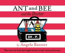 Angela Banner: Ant and Bee and the Doctor (Ant and Bee), Buch