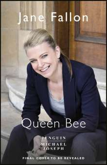 Jane Fallon: Queen Bee, Buch