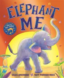 Giles Andreae: Elephant Me, Buch