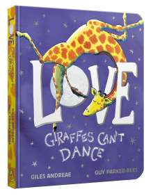 Giles Andreae: Love from Giraffes Can't Dance, Buch