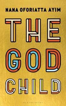 Nana Oforiatta Ayim: The God Child, Buch