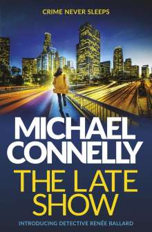 Michael Connelly: The Late Show, Buch