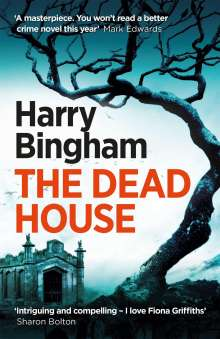 Harry Bingham: The Dead House, Buch