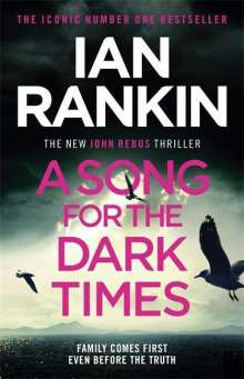 Ian Rankin: A Song for the Dark Times, Buch