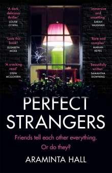 Araminta Hall: Perfect Strangers, Buch