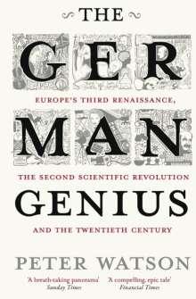 Peter Watson: The German Genius, Buch