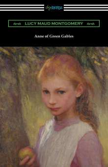 Lucy M. Montgomery: Anne of Green Gables, Buch