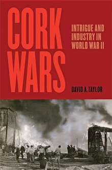 David A. Taylor (Johns Hopkins University): Cork Wars, Buch