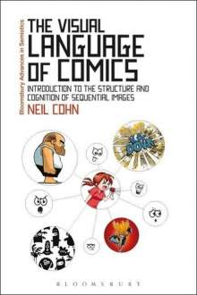 Neil Cohn: The Visual Language of Comics, Buch