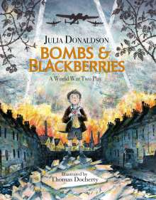 Julia Donaldson: Bombs and Blackberries, Buch