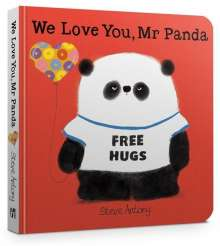 Steve Antony: We Love You, Mr Panda Board Book, Buch