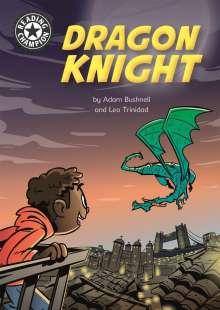 Adam Bushnell: Reading Champion: Dragon Knight, Buch