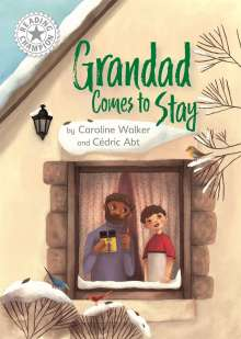 Caroline Walker: Reading Champion: Grandad Comes to Stay, Buch