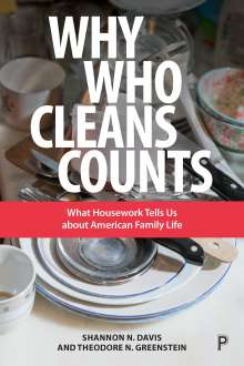 Shannon Davis (George Mason University): Why Who Cleans Counts, Buch