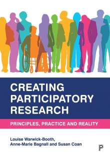 Louise Warwick-Booth (Leeds Beckett University): Creating Participatory Research, Buch