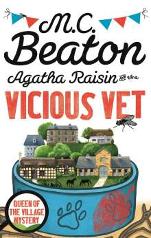 M. C. Beaton: Agatha Raisin and the Vicious Vet, Buch