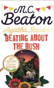 M. C. Beaton: Agatha Raisin: Beating About the Bush, Buch