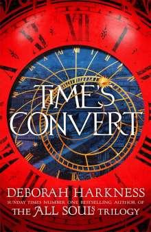 Deborah Harkness: Time's Convert, Buch
