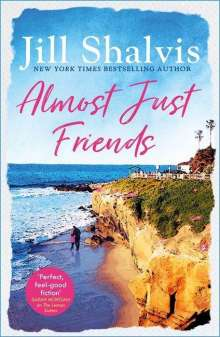 Jill Shalvis (Author): Almost Just Friends, Buch