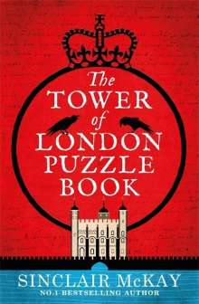 Sinclair McKay: The Tower of London Puzzle Book, Buch