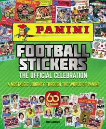 Greg Lansdowne: Panini Football Stickers: The Official Celebration: A Nostalgic Journey Through the World of Panini, Buch
