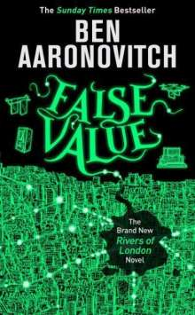 Ben Aaronovitch: False Value, Buch