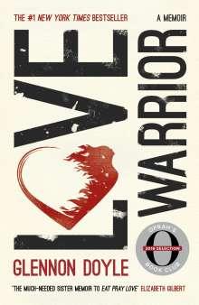 Glennon Doyle Melton: Love Warrior (Oprah's Book Club), Buch