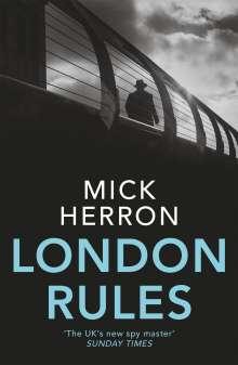 Mick Herron: London Rules, Buch