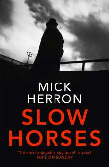Mick Herron: Slow Horses, Buch