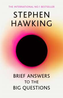 Stephen Hawking: Brief Answers to the Big Questions, Buch