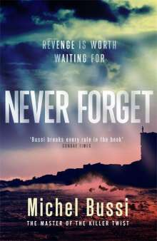 Michel Bussi: Never Forget, Buch