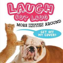 Jeffrey Burton: Laugh Out Loud More Kitten Around, Buch
