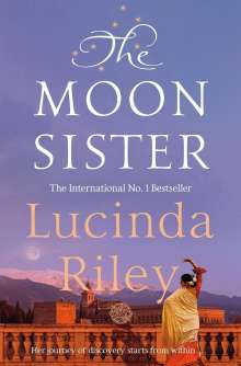 Lucinda Riley: The Moon Sister, Buch