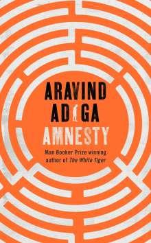 Aravind Adiga: Amnesty, Buch