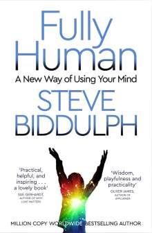 Steve Biddulph: Fully Human, Buch