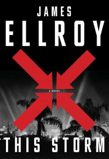 James Ellroy: This Storm, Buch