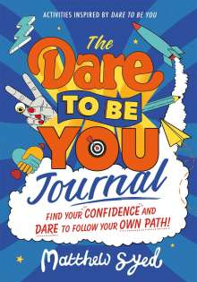 Matthew Syed: The Dare to Be You Journal, Diverse