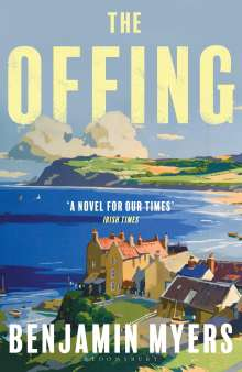 Benjamin Myers: The Offing, Buch