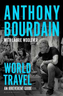 Anthony Bourdain: World Travel, Buch