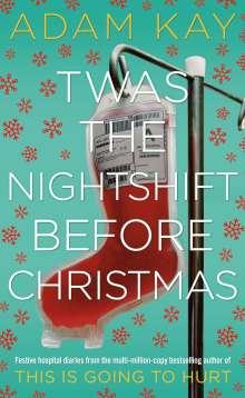 Adam Kay: Twas The Nightshift Before Christmas, Buch