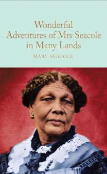 Mary Seacole: The Wonderful Adventures of Mrs Seacole in Many Lands, Buch