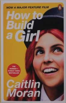 Caitlin Moran: How to Build a Girl, Buch