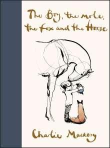 Charlie Mackesy: The Boy, The Mole, The Fox and The Horse, Buch