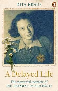 Dita Kraus: A Delayed Life, Buch